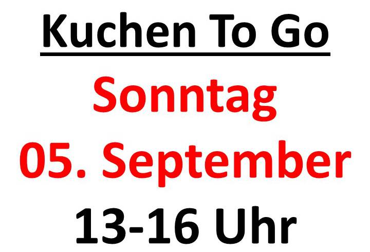 Kuchen to Go Sonntag 05.09.21